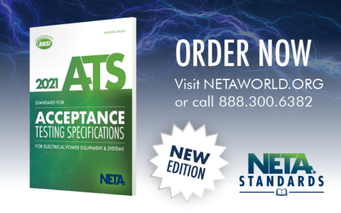 order-the-all-new-ansi/neta-ats-2021-standard-for-acceptance-testing-specifications-for-electrical-power-equipment-and-systems.