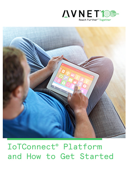 simplify-iot-development-with-avnet's-iotconnect-platform